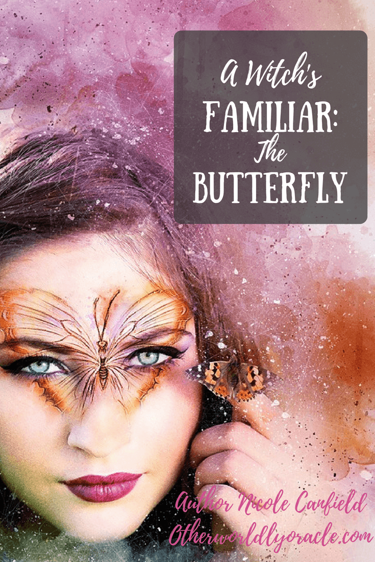 A Witch's Familiar: The Magic of Witches and Butterflies