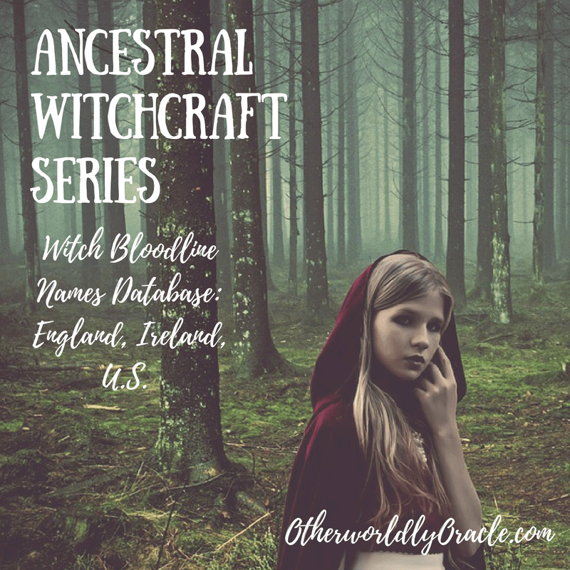Ancestral Witchcraft: Witch Bloodline Names from England