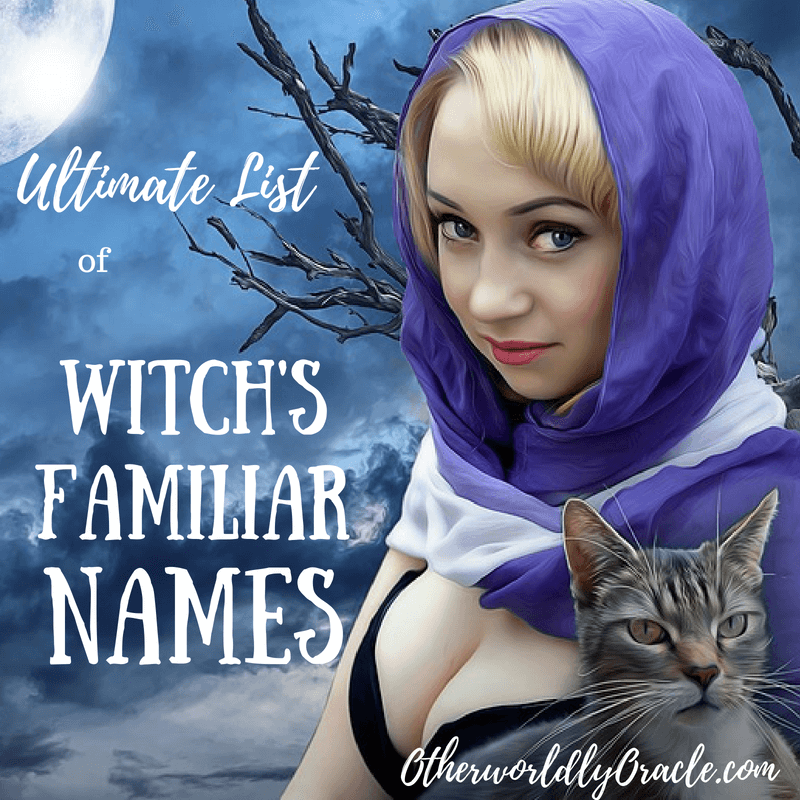 ULTIMATE List of Witch Familiar Names: Historical, Fairy