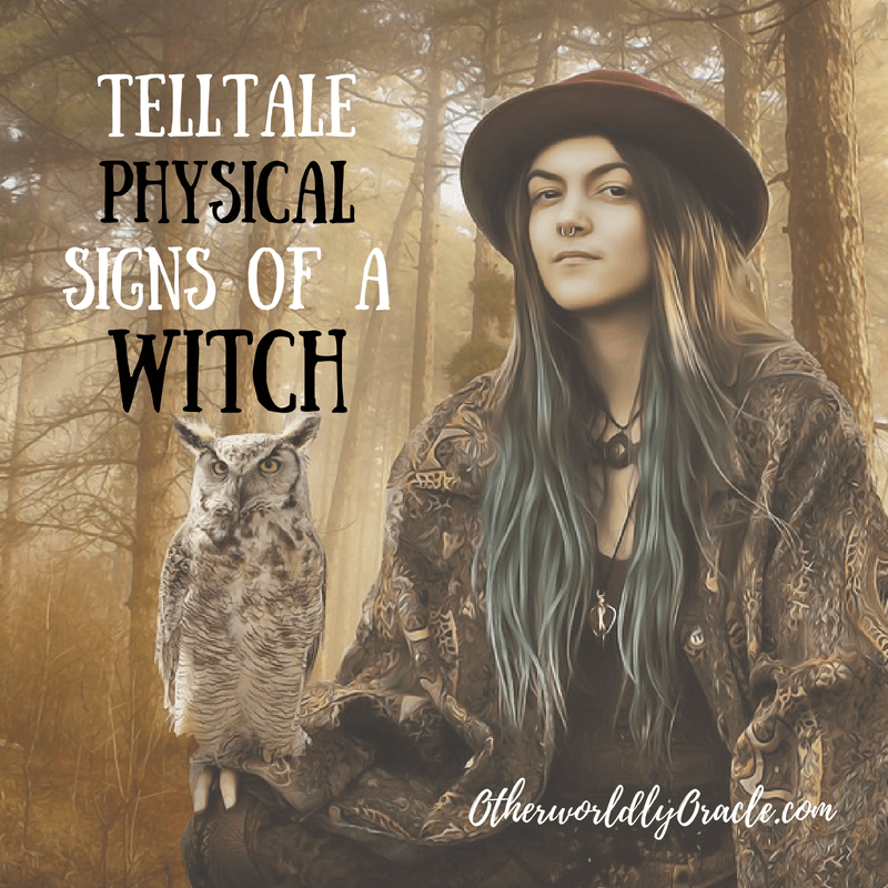 Could I Be a Witch? Telltale PHYSICAL Signs of Being a Witch