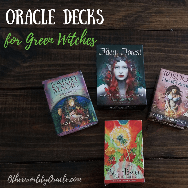 4 of the BEST Oracle Decks for Green Witches - Otherworldly