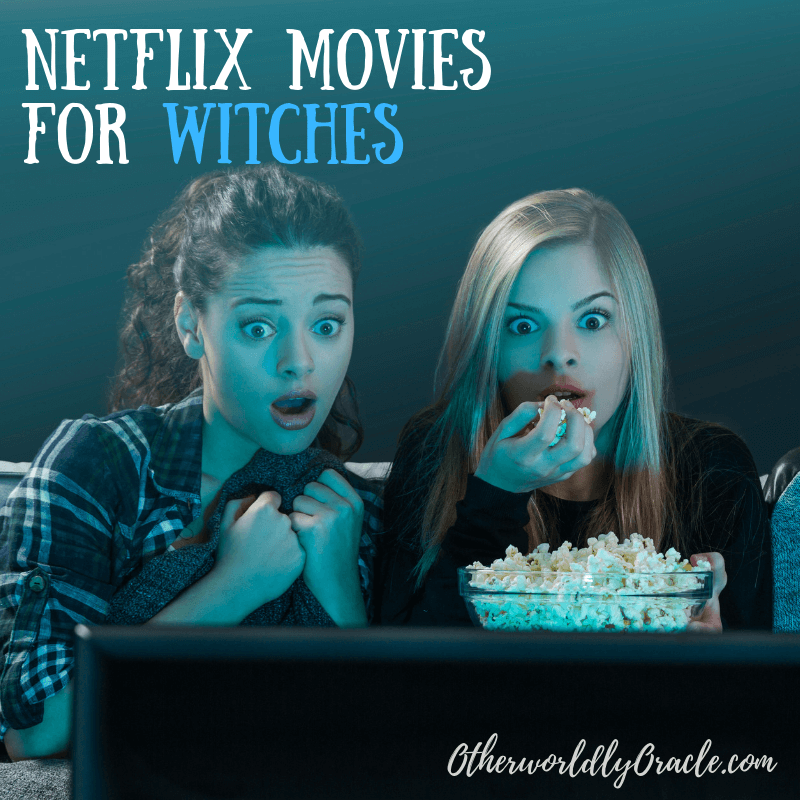 10 Netflix Movies EVERY Witch Should Watch (2019)