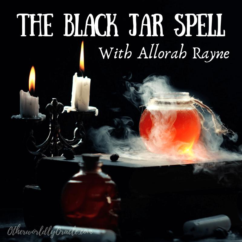 Hoodoo Jar Spells: The Black Jar for Cleansing, Banishing & More
