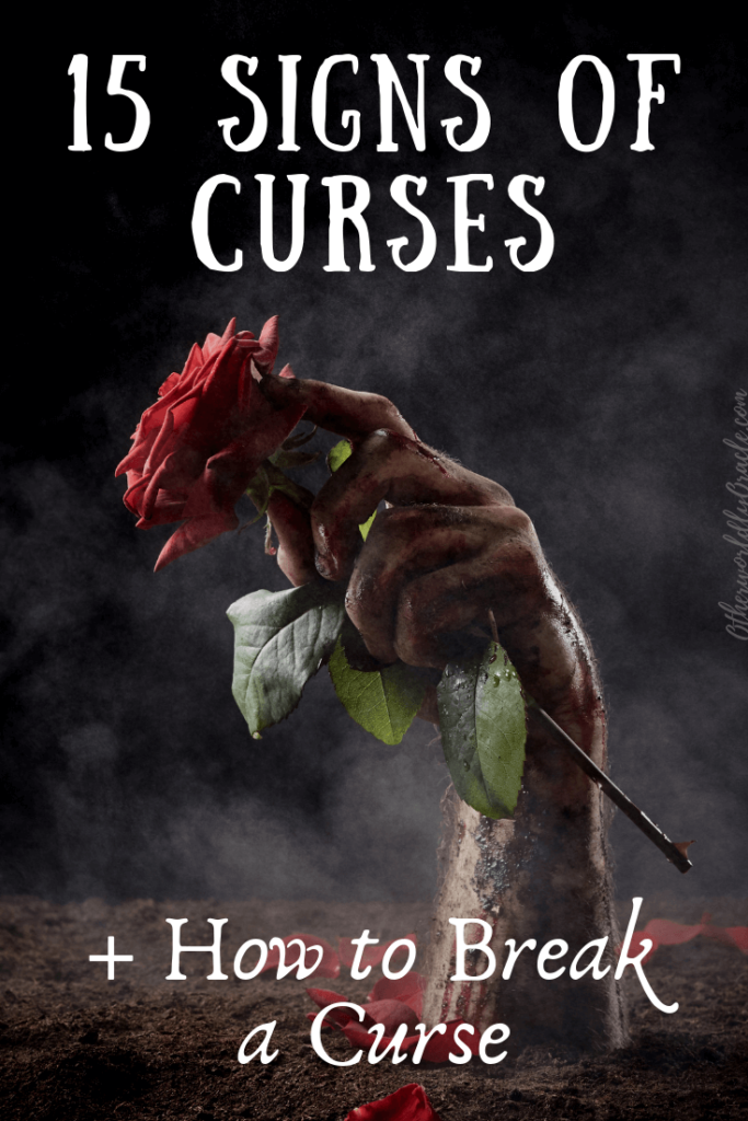 15 Signs of a Curse: Are You Really Cursed? + How to BREAK A Curse!